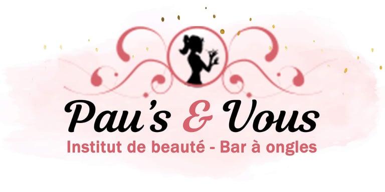 Institut de Beauté Pau's & Vous - Instants de bien-être et de sérénité